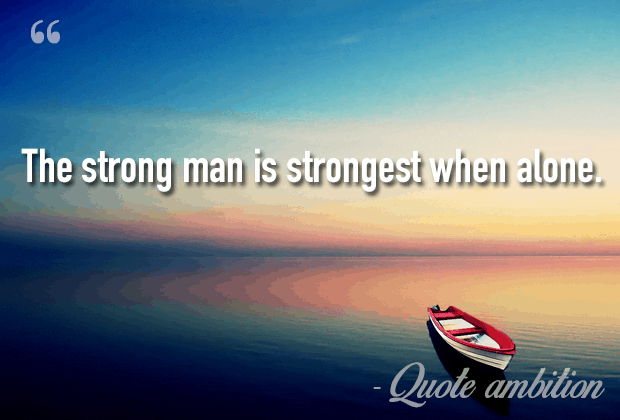 Strength Quotes Be Strong