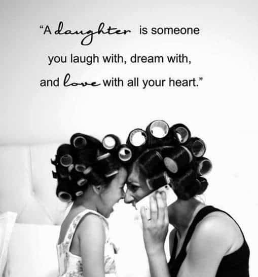 Love Quotes For Your Daughter Entrancing 60 Inspiring Mother Daughter Quotes