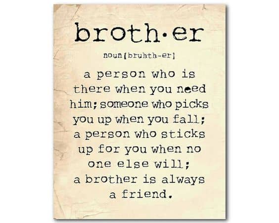 Quotes About Loving Your Brother Endearing The Greatest Brother Quotes And Sibling Sayings