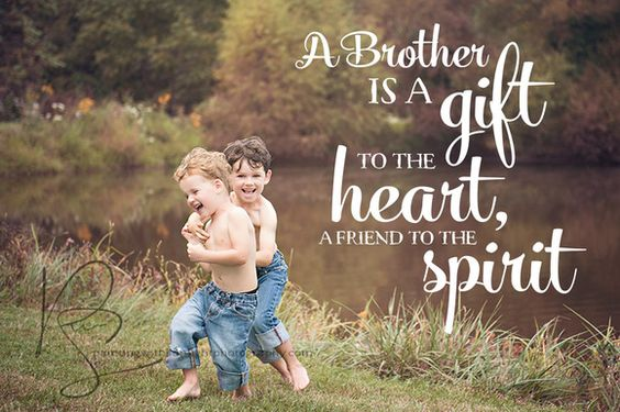 brother quotes gift love