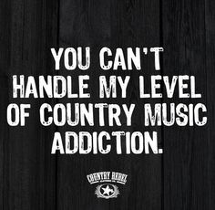 Love Music Quotes Inspiration 65 Country Quotes On Life Love Music Songs