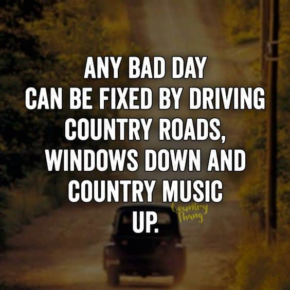 65+ Country Quotes on Life, Love, Music, Songs