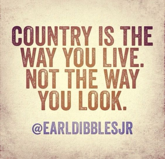 Country Quotes 65+ Country Quotes on Life, Love, Music, Songs Country Quotes
