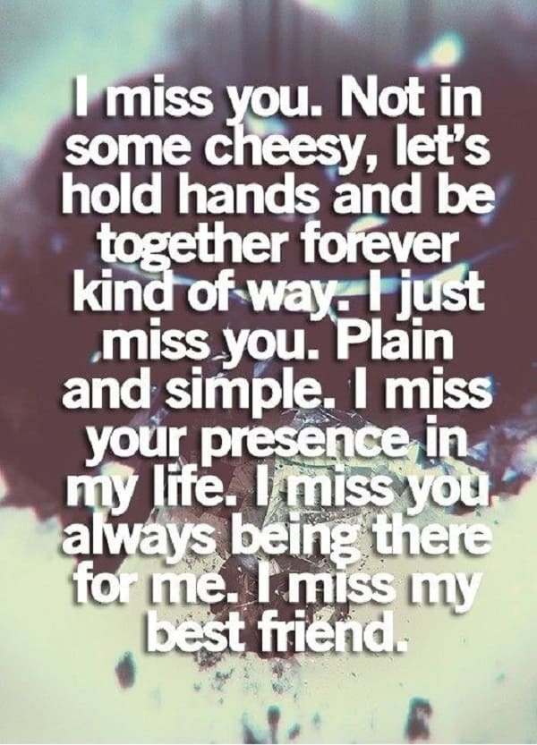 60 I Miss You And Missing Someone Quotes Classy Quotation About Sad Friendship