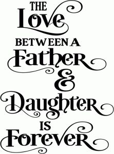 Daddy Daughter Quotes Top 55 Cute Father And Daughter Quotes With Images Daddy Daughter Quotes