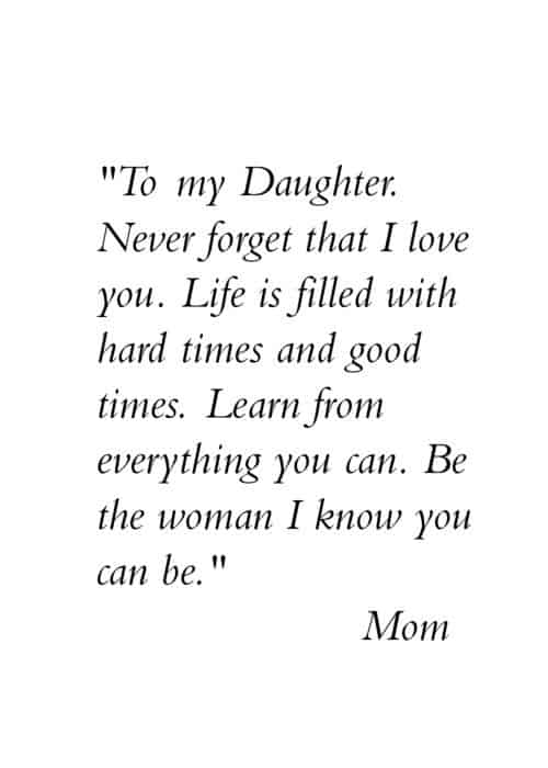 To My Daughter Quotes 60+ Inspiring Mother Daughter Quotes To My Daughter Quotes