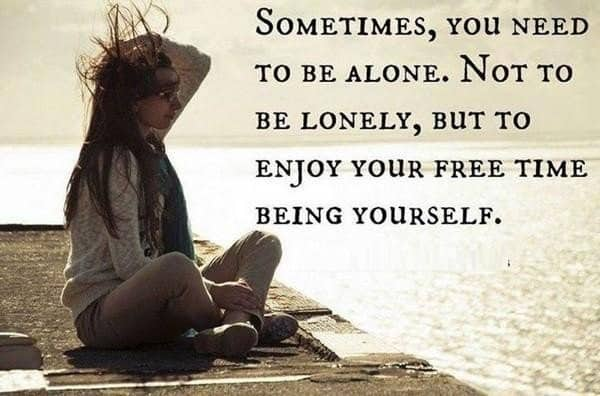 Happy Being Alone Quotes Top 100 Being Alone Quotes And Feeling Lonely Sayings Happy Being Alone Quotes