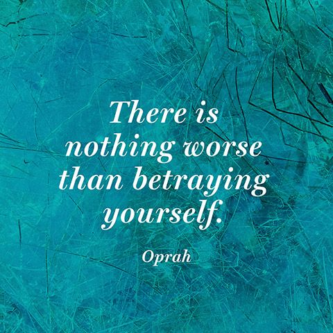 betrayal quotes betray yourself