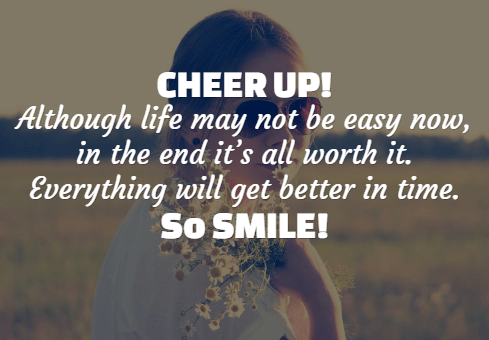 Life Is Not Easy Quotes Extraordinary 47 Best Cheer Up Quotes With Images