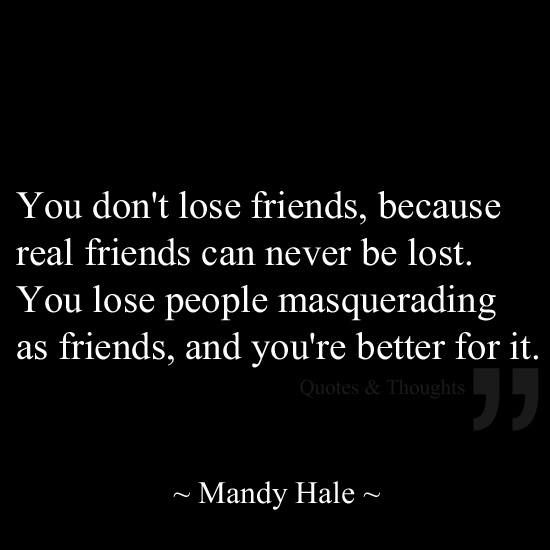 Quotes About Losing Friendship Glamorous Top 50 Quotes On Fake Friends And Fake People