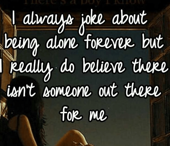 Being Alone Sad Quotes: Top 100 Being Alone Quotes And Feeling Lonely Sayings