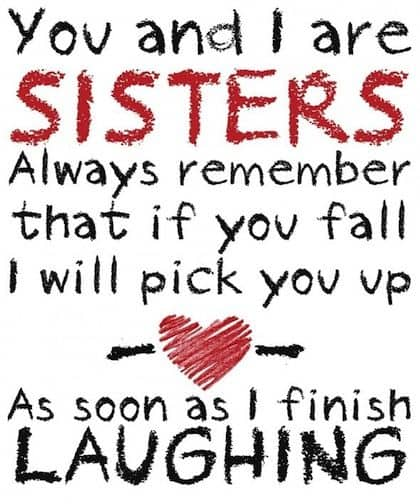 Love My Sister Quotes Alluring Top 100 Sister Quotes And Funny Sayings With Images