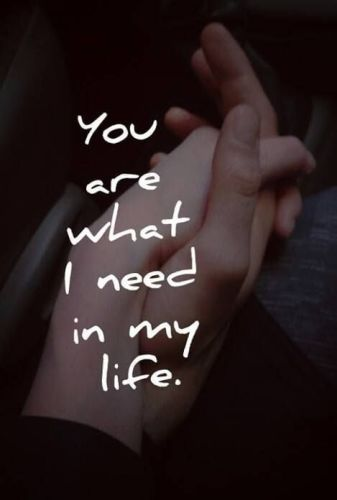 Top 60 Girlfriend Quotes And Sayings With Images Custom I Need You In My Life Quotes