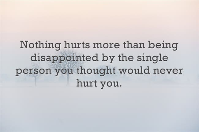 When you are hurt by the one you love