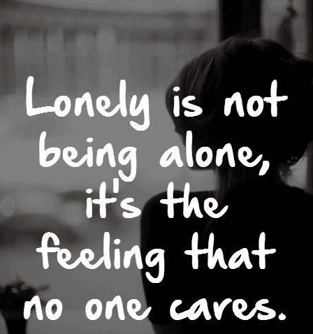 Sad Quotes About Loneliness Top 100 Being Alone Quotes And Feeling Lonely Sayings Sad Quotes About Loneliness