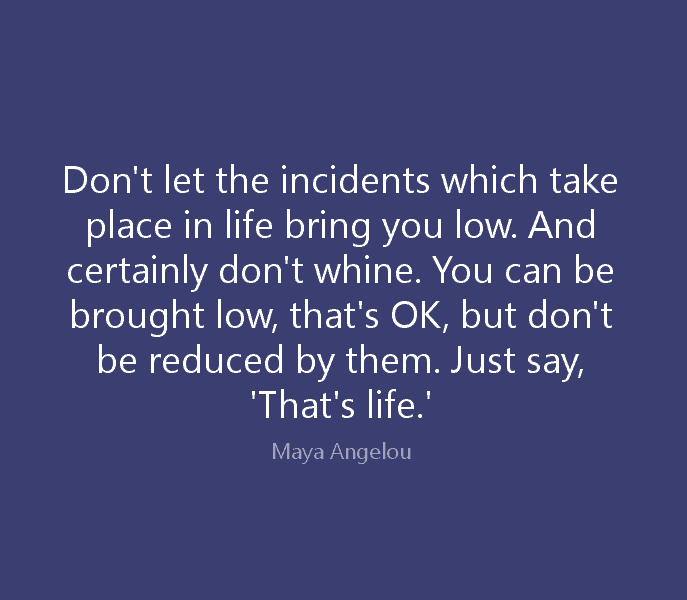 Maya Angelou Quotes About Life 75 Maya Angelou Quotes On Love, Life, Courage And Women Maya Angelou Quotes About Life