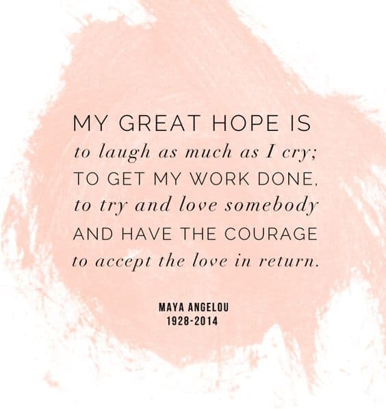 Maya Angelou Quotes About Love Brilliant 75 Maya Angelou Quotes On Love Life Courage And Women