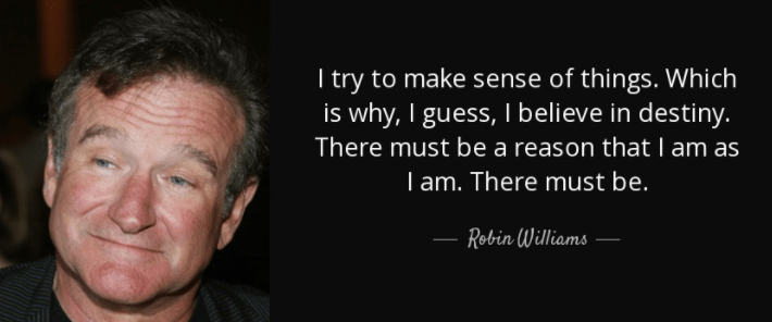 Robin Williams Quote On Destiny. U201c