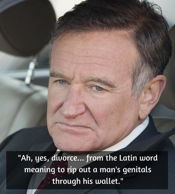 Robin Williams Quotes. Divorce