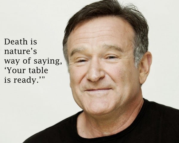 Robin Williams Quotes. Death