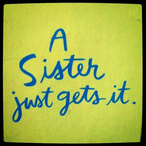 Love My Big Sister Quotes Stunning Top 100 Sister Quotes And Funny Sayings With Images