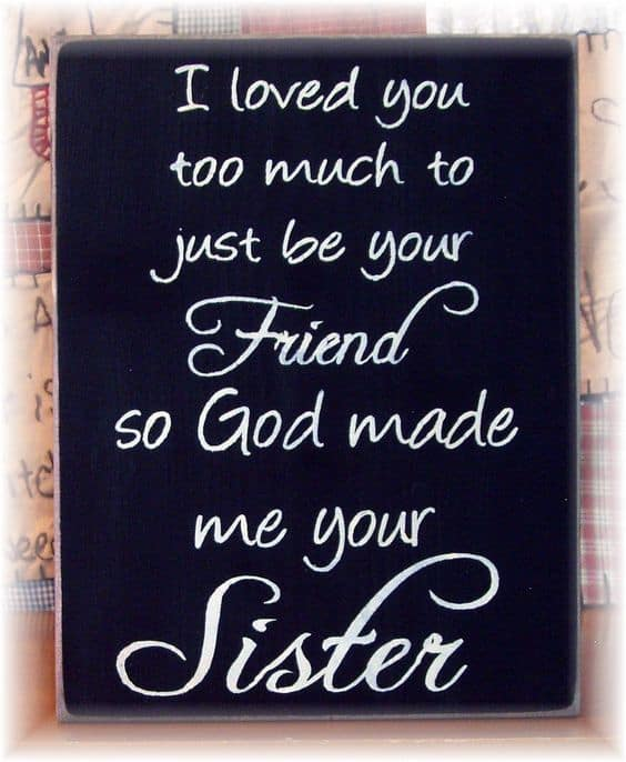 Top 60 Sister Quotes And Funny Sayings With Images Gorgeous I Love You Like Quotes