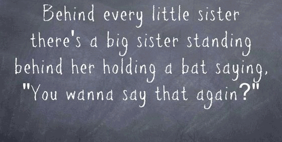 Little Sister Quotes Top 100 Sister Quotes And Funny Sayings With Images Little Sister Quotes