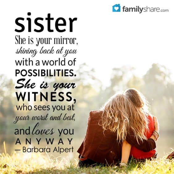 Top 60 Sister Quotes And Funny Sayings With Images Magnificent Love Sisters Photo