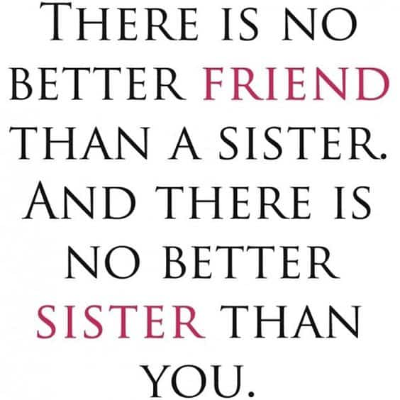 Best Sister Quotes Top 100 Sister Quotes And Funny Sayings With Images Best Sister Quotes