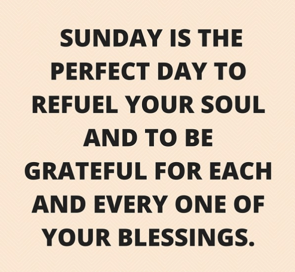 Sunday Quotes 45 Inspirational Sunday Quotes and Images Sunday Quotes