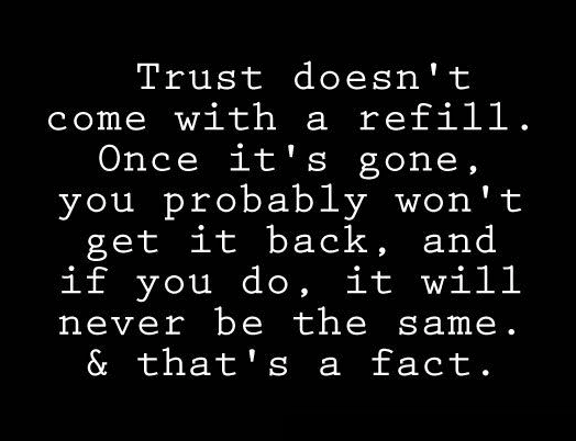 Trust Quotes And Trust Issues. U201c