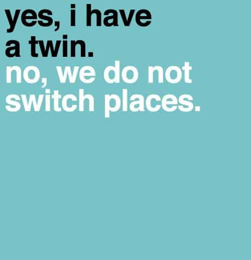 Twin Quotes Funny
