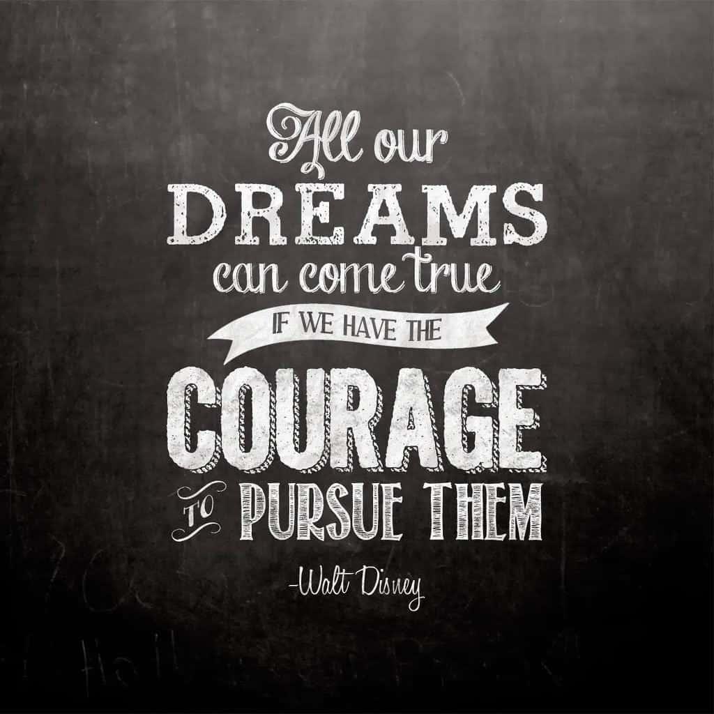 Walt Disney Quotes About Dreams 65 Best Walt Disney Quotes With Images Walt Disney Quotes About Dreams