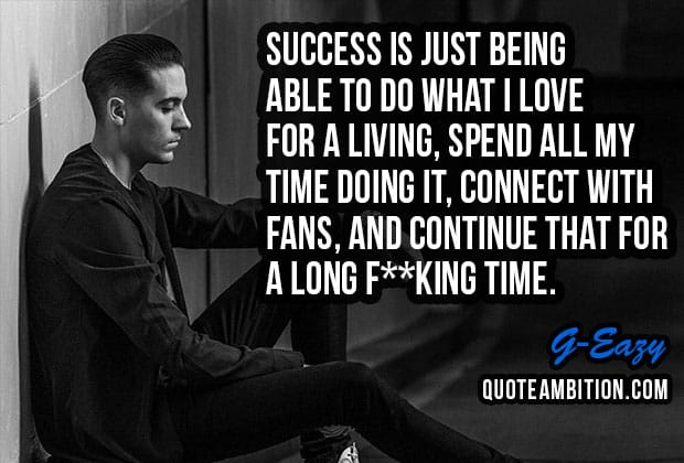 60 Best G Eazy Quotes