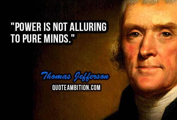 Thomas Jefferson Quote Adorable Top 48 Famous Thomas Jefferson Quotes