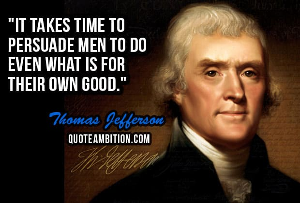 Thomas Jefferson Quote Magnificent Top 48 Famous Thomas Jefferson Quotes