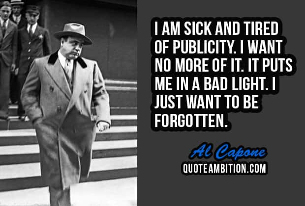 Al Capone Quotes 40 Famous Al Capone Quotes And Sayings Al Capone Quotes
