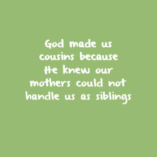 Cousin Quotes 40 Best Cousin Quotes And Sayings You'll Love Cousin Quotes