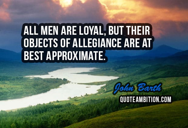 Top 100 Loyalty Quotes And Sayings