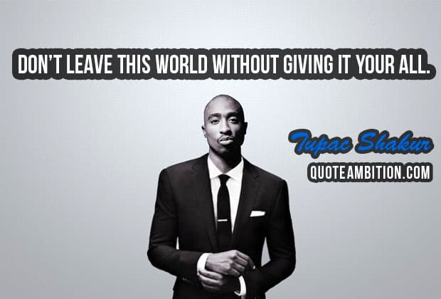 2pac Quotes Simple 48 Best Tupac Shakur Quotes On Life Love People