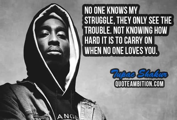 2pac Quotes 80 Best Tupac Shakur Quotes On Life, Love, People 2pac Quotes