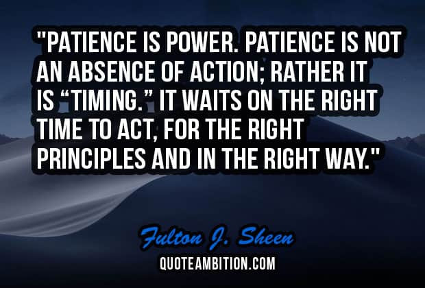 Top 100 Greatest Patience Quotes And Sayings