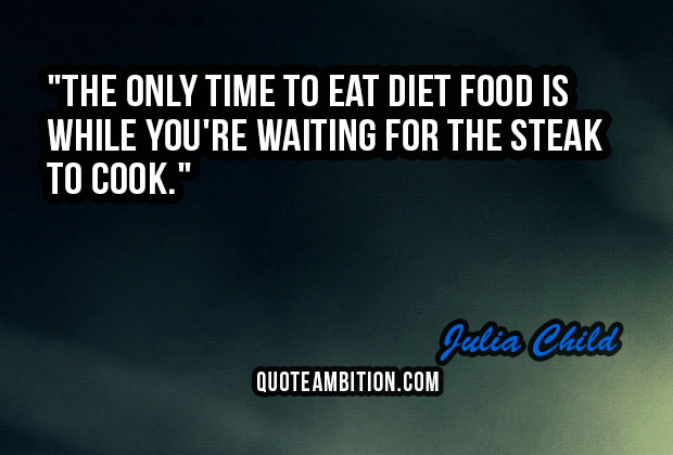Top 100 Food Quotes And Sayings