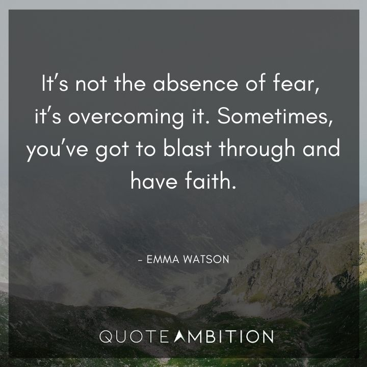 Inspirational Quotes for Women - It's not the absence of fear, it's overcoming it.