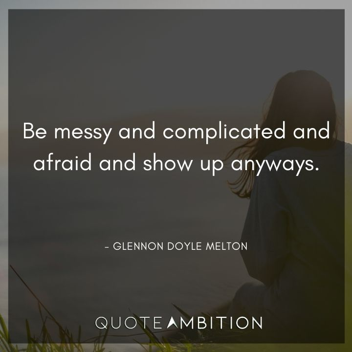Inspirational Quotes for Women on Showing Up