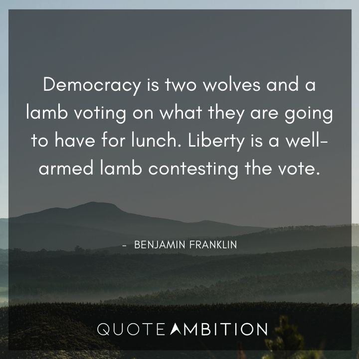 Benjamin Franklin Quotes About Democracy