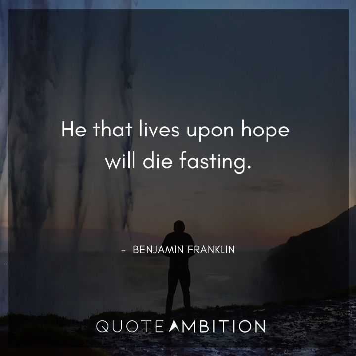 Benjamin Franklin Quotes on Hope