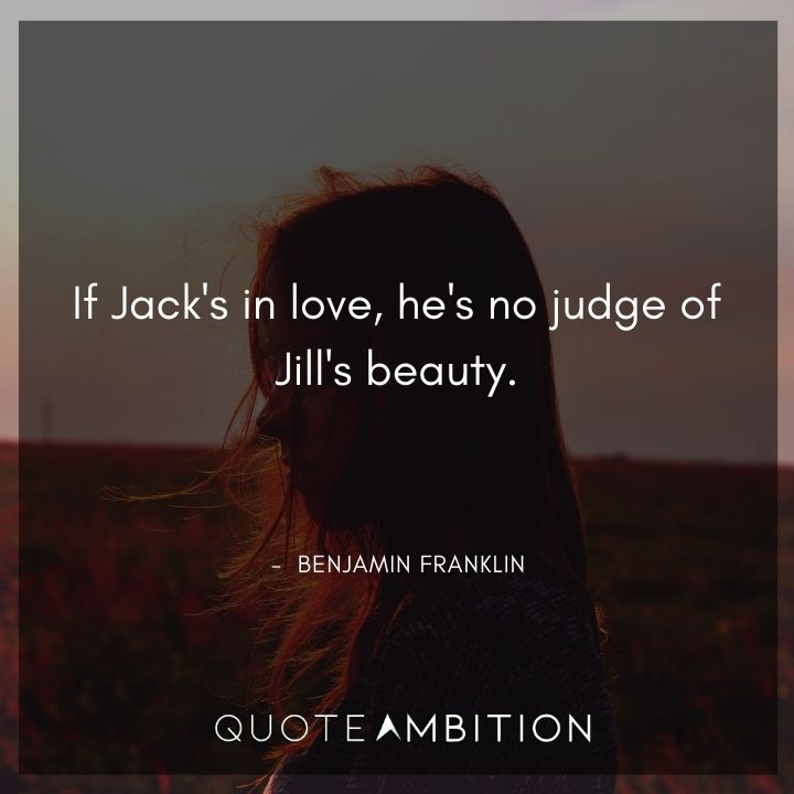 Benjamin Franklin Quotes on Love and Beauty