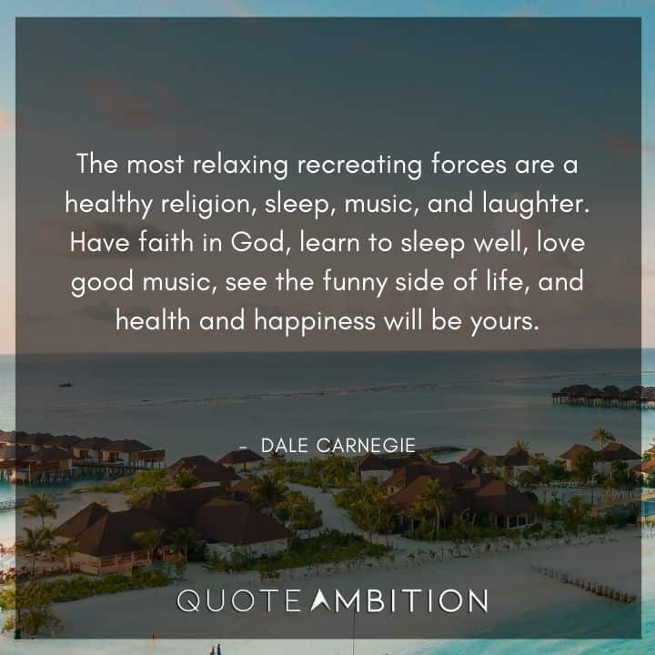 Dale Carnegie Quotes on Recreating Forces