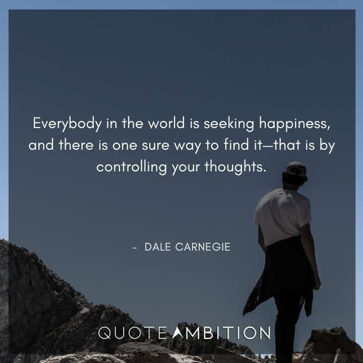 Dale Carnegie Quotes on Seeking Happiness